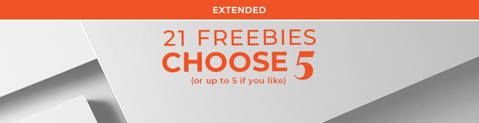 21 Freebies Choose 5*