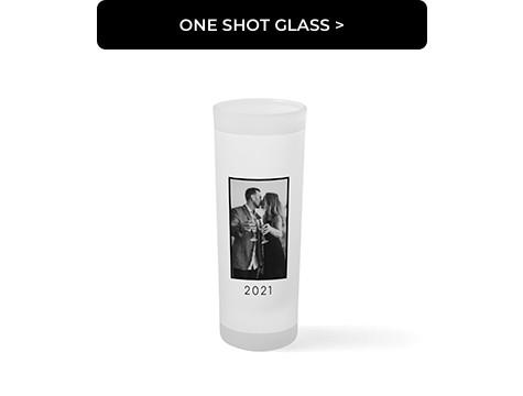 One Shot Glass