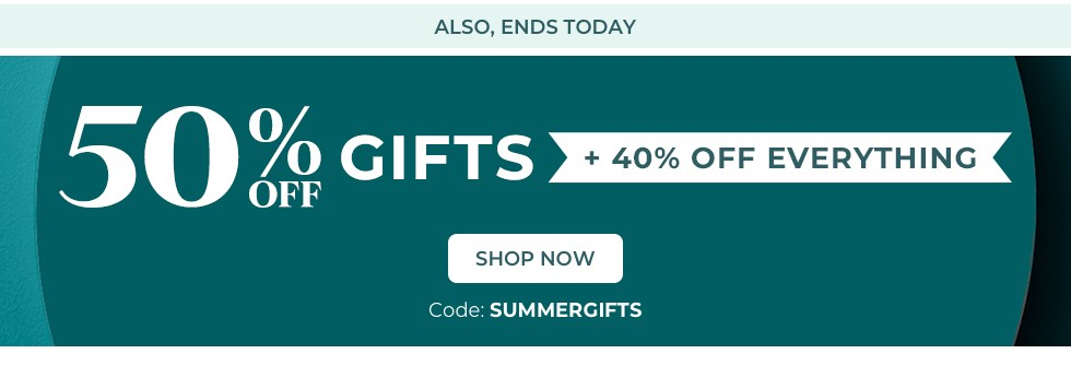 50% off kids gifts & great gifts for you + 40% off everything