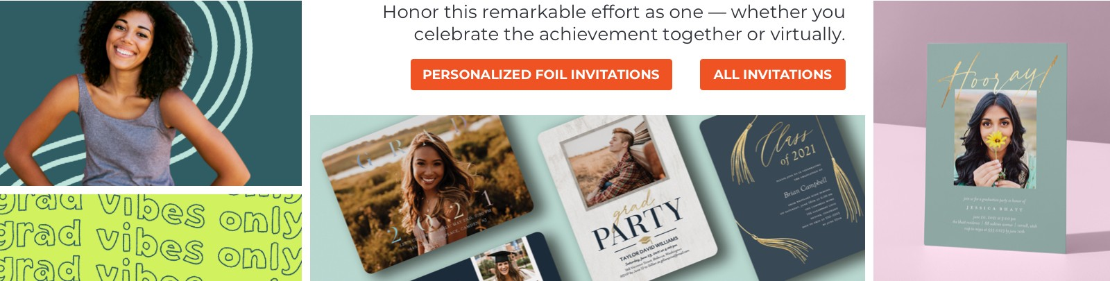 Honor this remarkable effort as one –– whether you celebrate the achievement together or virtually.